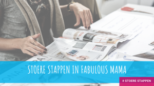 Stoere Stappen in Fabulous Mama &Family.