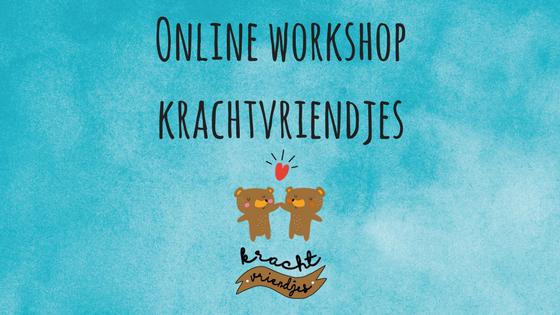 Online workshop Krachtvriendjes